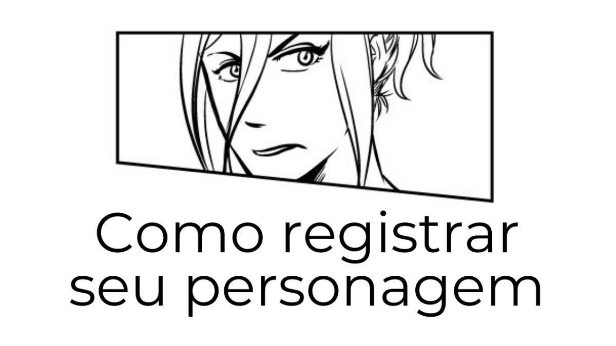 como registrar seu personagem