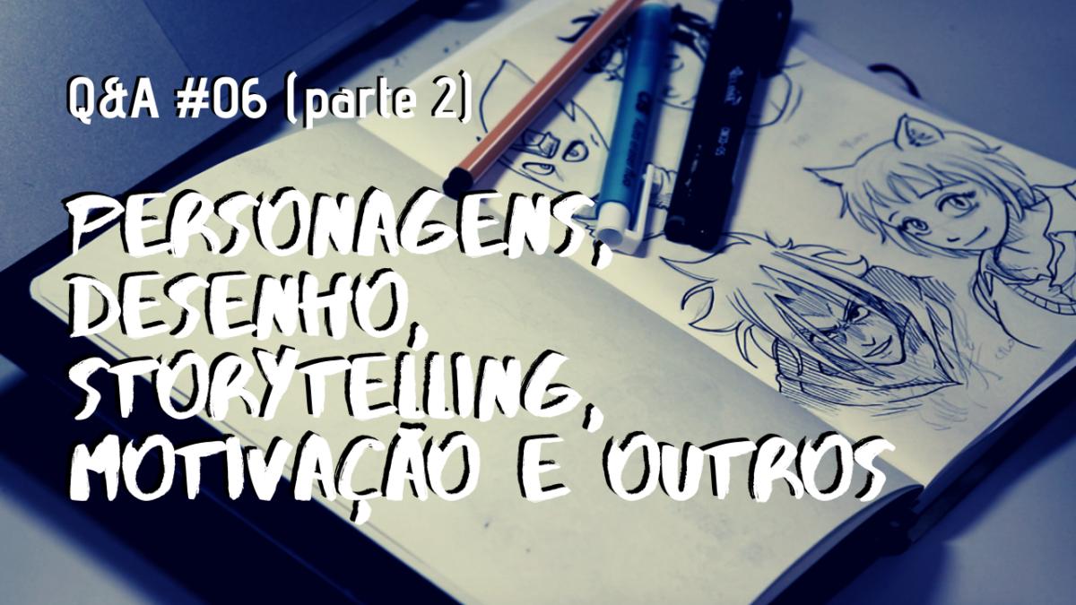 personagens, desenho, storytelling, motivação