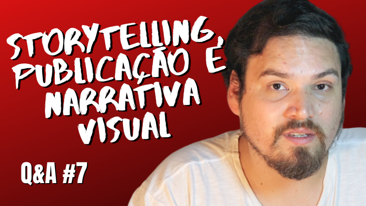 Storytelling, publicação e narrativa visual de quadrinhos