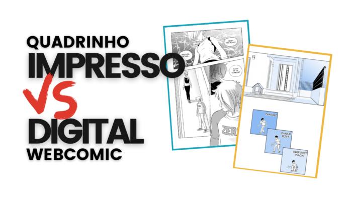 Quadrinho impresso vs quadrinho digital